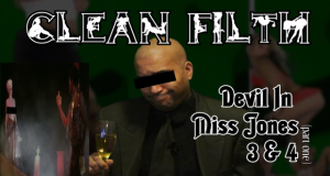 CLEAN FILTH: Devil In Miss Jones 3 (remastered)