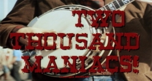 "Southern Hospitality With ""Two Thousand Maniacs"""