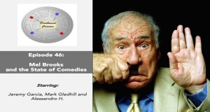 Mel Brooks and the State of Comedies